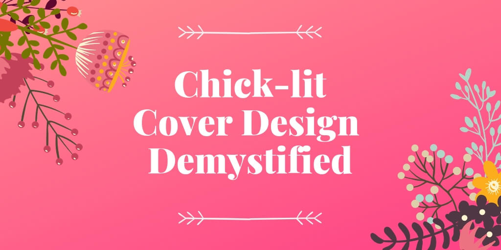 Chick-lit Cover Design Demystified